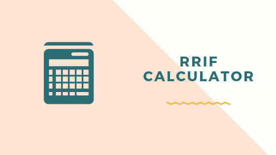 RRIF Calculator